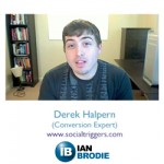 Conversion Optimization: Derek Halpern Reviews ianbrodie.com