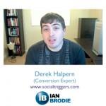 Conversion Optimization: Derek Halpern Reviews ianbrodie.com