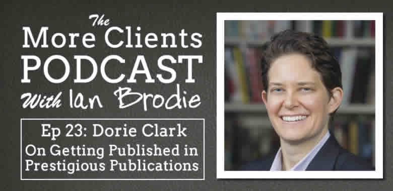 Dorie Clark Interview On How To Get Published
