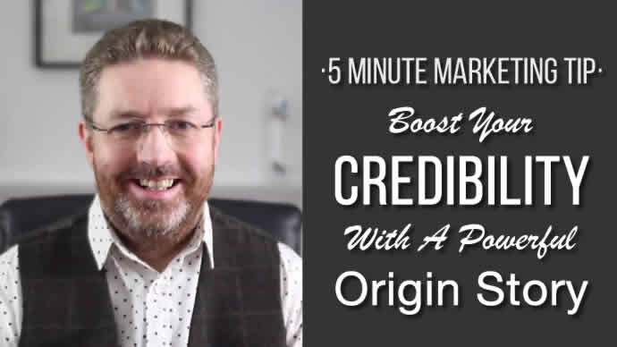 Boost Your Credibility With A Powerful Origin Story