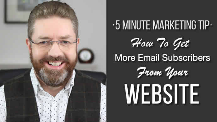 How To Get More Email Subscribers From Your Website