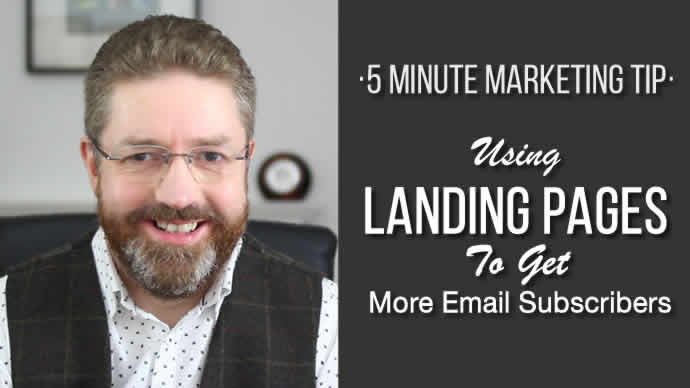 How To Use Landing Pages To Get More Email Subscribers