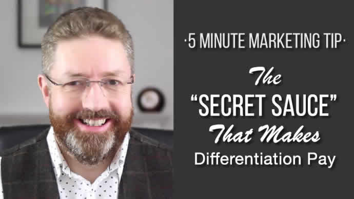 "The ""Secret Sauce"" That Makes Differentiation Pay"