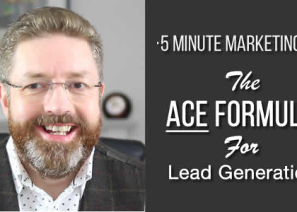 The ACE Formula for Effective Lead Generation