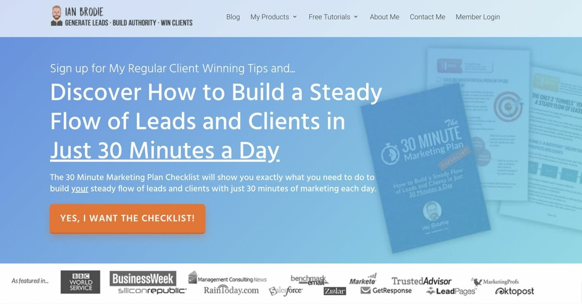 Ian Brodie: Build a Steady Flow of Leads & Clients in Just 30 Mins a Day